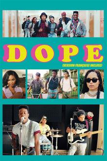 Dope (Version française) The Movie