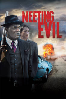 Meeting Evil The Movie