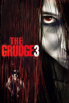 The Grudge 3 The Movie