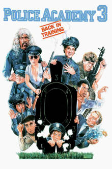 Police Academy 3: Back in Training The Movie