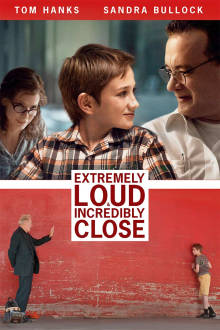 Extremely Loud and Incredibly Close The Movie