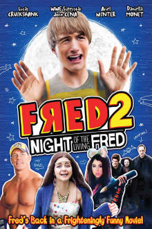 Fred 2: Night of the Living Fred The Movie