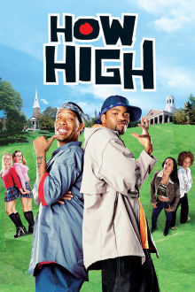 How High The Movie