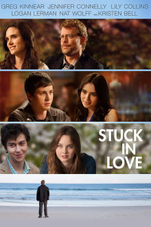 Stuck in Love The Movie