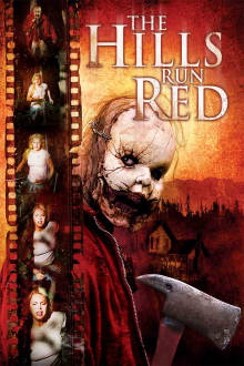 The Hills Run Red The Movie