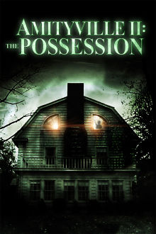 Amityville II: The Possession The Movie