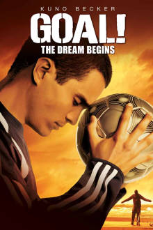 Goal! The Dream Begins The Movie