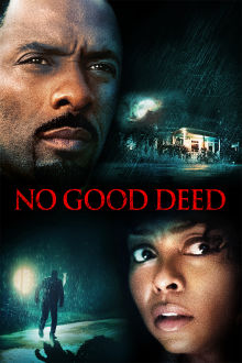 No Good Deed The Movie