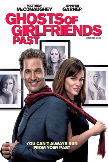 Ghosts of Girlfriends Past The Movie