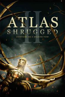 Atlas Shrugged: Part II -- The Strike The Movie