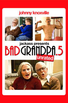 Jackass Presents: Bad Grandpa .5 The Movie
