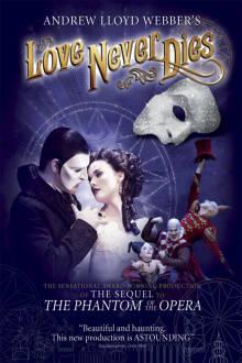 Andrew Lloyd Love Never Dies The Movie