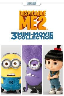 Despicable Me 2: 3 Mini-Movie Collection The Movie