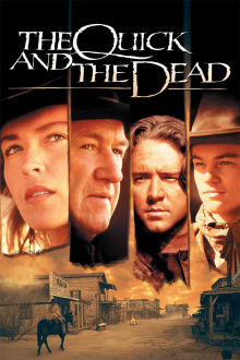 Quick and the Dead The Movie