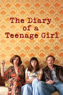 The Diary of a Teenage Girl The Movie