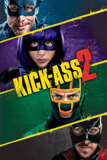 Kick-Ass 2 The Movie