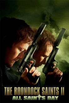 The Boondock Saints II: All Saints Day The Movie