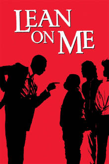 Lean on Me The Movie