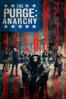The Purge: Anarchy The Movie