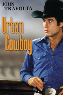 Urban Cowboy The Movie