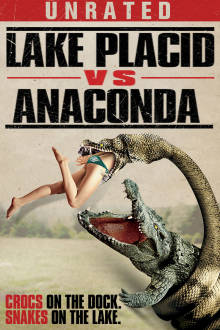 Lake Placid Vs. Anaconda (Unrated) The Movie