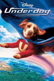 Underdog (VF) The Movie