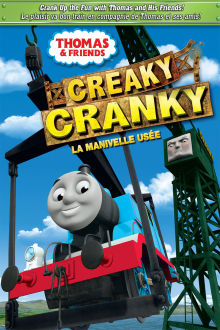 Thomas & Friends: Creaky Cranky The Movie