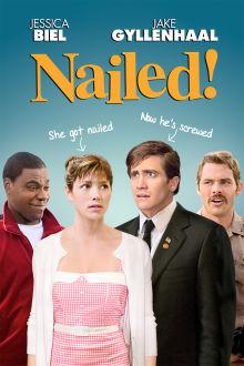 Nailed! The Movie