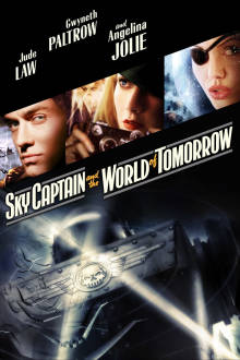 Sky Captain and the World of Tomorrow The Movie