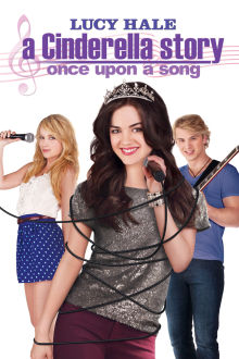 A Cinderella Story: Once Upon a Song The Movie