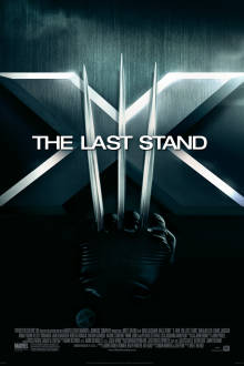 X-Men: The Last Stand The Movie