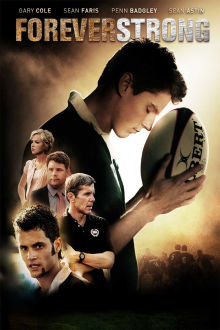 Forever Strong The Movie