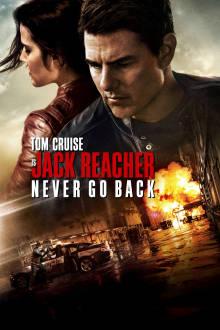 Jack Reacher: Never Go Back The Movie