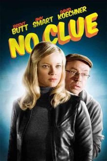 No Clue The Movie