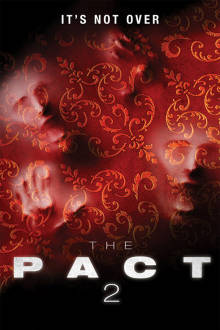 The Pact 2 The Movie