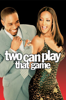 Two Can Play That Game The Movie