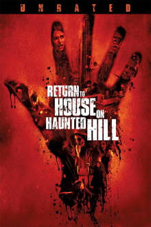 Return to the House on Haunted Hill The Movie