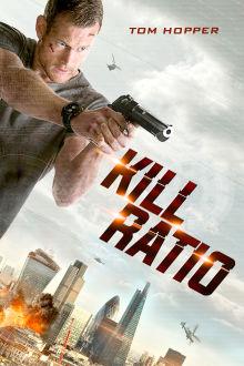 Kill Ratio The Movie