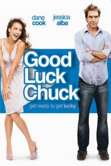 Good Luck Chuck The Movie