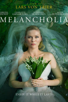 Melancholia The Movie