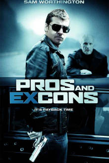 Pros and Ex-Cons The Movie