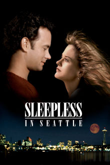 Sleepless in Seattle The Movie