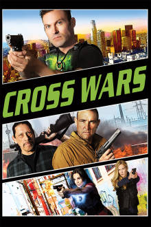 Cross Wars The Movie