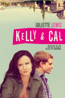 Kelly & Cal The Movie