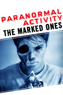 Paranormal Activity: The Marked Ones The Movie