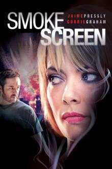 Smoke Screen The Movie