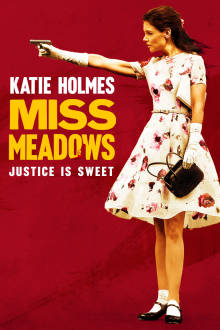 Miss Meadows The Movie