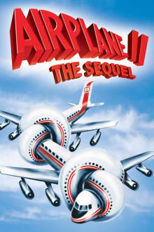 Airplane II: The Sequel The Movie