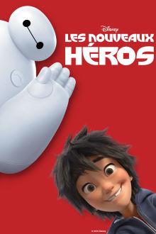 Les nouveaux héros The Movie