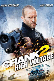 Crank 2: High Voltage The Movie